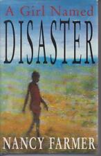 Popular Fiction,Hardcover/Dustjacket , A GIRL NAMED DISASTER by NANCY FARMER