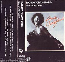 RANDY CRAWFORD Now We May Begin (1980) MC TAPE ORIGINALE USATA PERFETTA