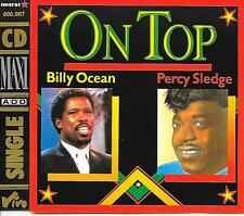 BILLY OCEAN / PERCY SLEDGE - On top CD SINGLE 4TR Germany 1988 RARE!!