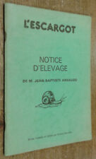 L'escargot, notice d'élevage