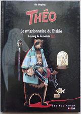 Théo - 3/3 Le missionnaire du Diable, le sang de la momie, par Skogäng - 2011