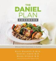 The Daniel Plan Cookbook Cook Book by Rick Warren Dr. Mark Hyman Dr. Daniel Amen