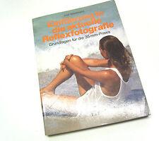 Einführung in die aktuelle Reflexfotografie von Axel Wehrtmann