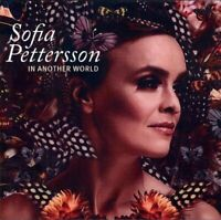 Sofia Pettersson - In Another World [CD]