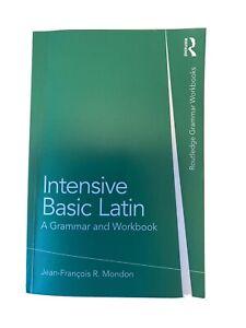 Intensive Intermediate Latin: A Grammar and Workbook by Jean-Francois Mondon...