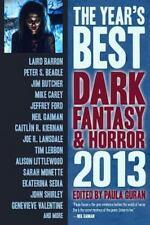 The Year's Best Dark Fantasy & Horror: 2013 Edition by Paula Guran