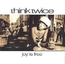 Think Twice/Joy is free * NEW CD * NOUVEAU *
