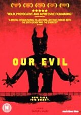 OUR EVIL SAMUEL GALLI ADEMIR ESTEVES RICARDO CASELLA MATCHBOX FILMS 2017 DVD NEW
