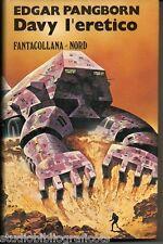 Pangborn E.; DAVY L'ERETICO ; Editrice Nord 1977 - Fantacollana