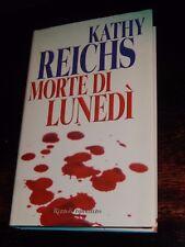MORTE DI LUNEDÌ Kathy Reichs  2004 prima edizione RILEGATO giallo thriller