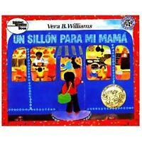 Un silln para mi mam  [A Chair for My Mother] [ Williams, Vera B ] Used - Good