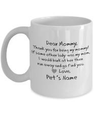 Funny Dog Coffee Mug Dear Mom Funny Personalized with Any Name Dog - Coffee