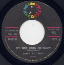"""IRMA THOMAS - """"IT'S TOO SOON TO KNOW"""" b/w """"THAT'S ALL I ASK"""" on MINIT (VG++)"""