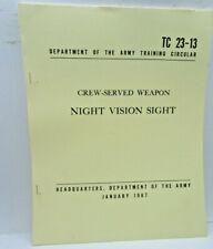 Crew-Served Weapon Night Vision Sight Paperback Circular Tc23-13, used