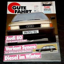 Gute Fahrt 12/86 Test Audi 80 75 PS,Dauertest VW Passat Variant Syncro GT,Atztec