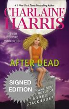 Signed Charlaine Harris After Dead What Came Next the World of Sookie Stackhouse
