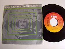"PAUL SIMON Phoebe Snow & Jessy Dixon singers: Al fin se fue, ternura 7"" CBS 3594"