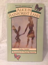 Alice in Rainforest Land - Nadine Amadio, Charles Blackman - Australia 1988 Fine