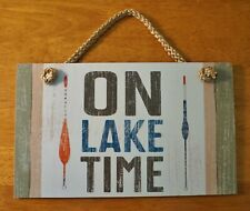 On Lake Time Fishing Sign Rustic Fisherman Wood Plank Cabin Lodge Home Decor New