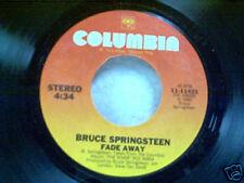 "BRUCE SPRINGSTEEN ""FADE AWAY / BE TRUE"" 45"