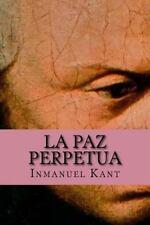 La Paz Perpetua by Inmanuel Kant (2016, Paperback)