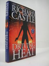 Driving Heat by Richard Castle (2015, Hardcover)
