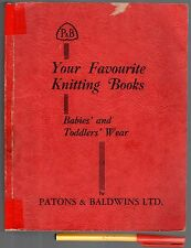 PATONS & BALDWINS Your Favourite KNITTING BOOKS for BABIES & TODDLERS Baby 1950