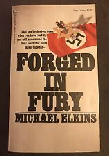 Forged in Fury by Michael Elkins 1971