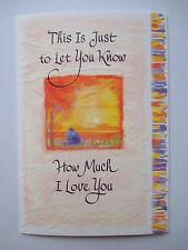 This is just to let you know HOW MUCH I LOVE u Blue Mountain Arts GREETING CARD