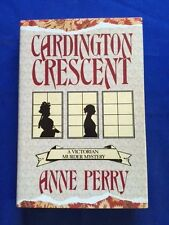 CARDINGTON CRESCENT - FIRST EDITION SIGNED BY ANNE PERRY