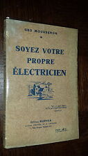 SOYEZ VOTRE PROPRE ELECTRICIEN - Géo Mousseron - Rustica