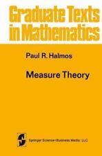 Graduate Texts in Mathematics Ser.: Measure Theory 18 by Paul R. Halmos...
