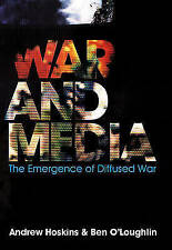 War and Media by Ben O'Loughlin,Andrew Hoskins