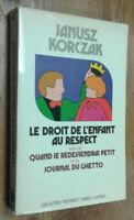 Le droit de l'enfant au respect