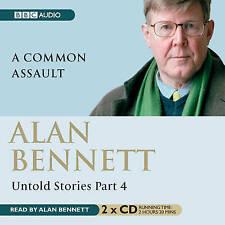 Untold Stories Part 4: A Common Assault by Alan Bennett