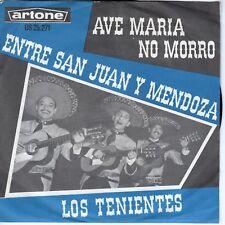 7inch LOS TENIENTESave maria no morroHOLLAND 1964 EX   (S0932)