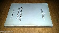 OSCAR WILDE-IL RITRATTO DI DORIAN GRAY-1951-RIZZOLI BUR # 240-242- SM51