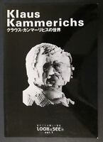 Very Rare KLAUS KAMMERICHS LOOK x SEE Art Book / Catalog ~ In English & Japanese