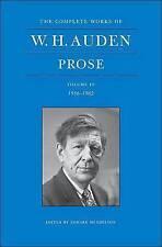 The Complete Works of W. H. Auden, Volume IV: Prose: 1956-1962 by W. H. Auden (Hardback, 2010)