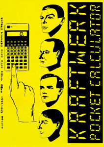 """KRAFTWERK """"POCKET CALCULATOR"""" 1981  POSTER"""