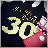 IT'S MY BIRTHDAY - Personalized Age Women's T-Shirt - Fun Fitted Shirt