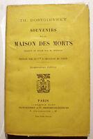 RUSSIE/DOSTOIEVSKY/SOUVENIRS DE LA MAISON DES MORTS/PLON/MELCHIOR DE VOGUE