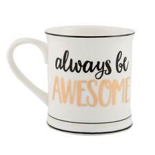 Metallic Monochrome Always Be Awesome Mug Cup Shabby Chic Gift Novelty Homewares