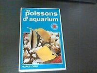 Les Poissons d'aquarium (Le Monde en couleurs)