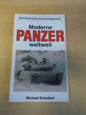 Moderne Panzer weltweit - Michael Scheibert , Podzun Pallas