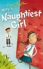 The Naughtiest Girl: Here's the Naughtiest Girl by Enid Blyton (Paperback, 2007)