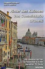 Hinter den Kulissen von Commissario Brunetti von Elisabeth Hoffmann (2013, Taschenbuch)