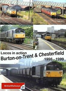 Locomotives in action at Burton-on-Trent & Chesterfield 1996 - 1999 Railway DVD