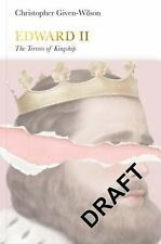Edward II: The Terrors of Kingship (Penguin Monarchs)