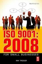 ISO 9001:2008 for Small Businesses by Tricker, Ray